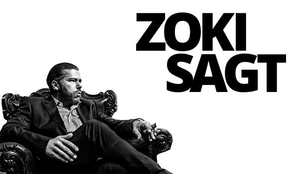 Zoki sagt