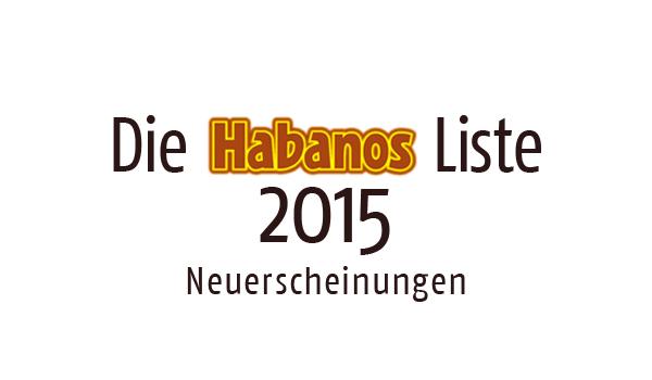 Habanos Neuerscheinungen 2015