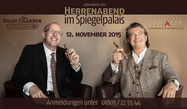 Herrenabend im Spiegelpalais mit Alexander Kunz und Dalay Zigarren