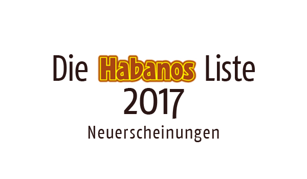 Habanos Neuerscheinungen 2017