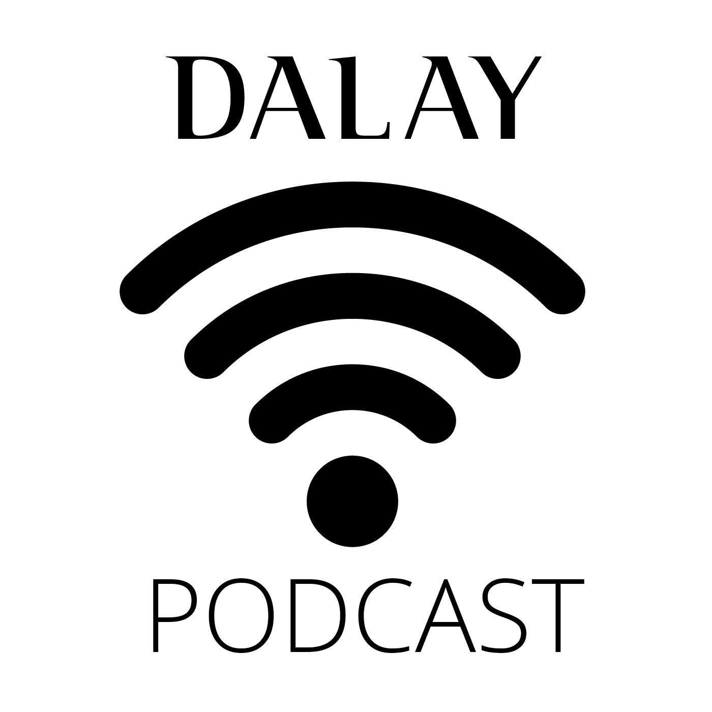 Dalay Podcast