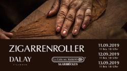 Zigarrenrollen live in unserer Casa @ Dalay Zigarren - La Casa del Habano | Saarbrücken | Saarland | Deutschland